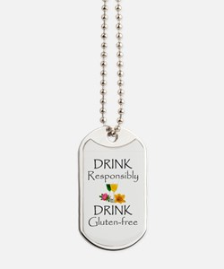 Drink Responsibly Gluten-Free Flowers Ta Dog Tags