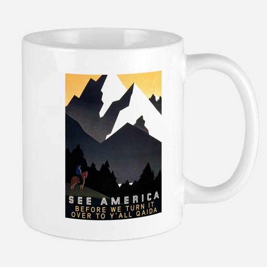 See America Before We Turn It Over To Y Mug