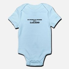 Of course I'm Awesome, Im LAZARO Body Suit