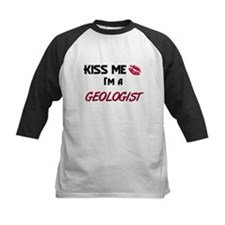 Kiss Me I'm a GEOLOGIST Tee