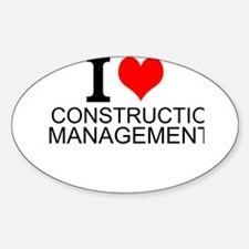 I Love Construction Management Decal