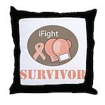 I Fight Breast Cancer Survivor Throw Pillow