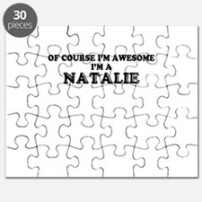 Of course I'm Awesome, Im NATALIE Puzzle