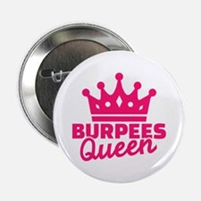 """Burpees queen 2.25"""" Button (10 pack)"""