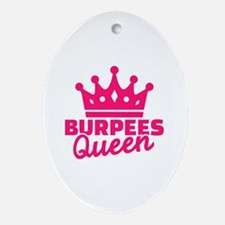 Burpees queen Oval Ornament