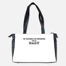 Of course I'm Awesome, Im NAGY Diaper Bag