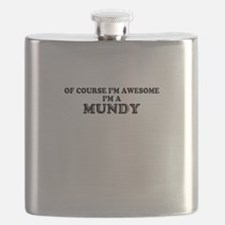 Of course I'm Awesome, Im MUNDY Flask