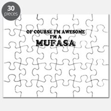 Of course I'm Awesome, Im MUFASA Puzzle