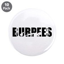 """Burpees 3.5"""" Button (10 pack)"""