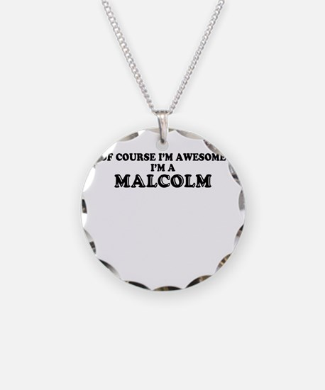 Of course I'm Awesome, Im MA Necklace