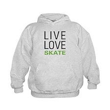 Live Love Skate Hoodie