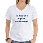 My Aunt and I got in trouble Women's V-Neck T-Shi
