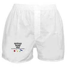 Serious Bead Slut Boxer Shorts