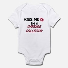 Kiss Me I'm a GARBAGE COLLECTOR Infant Bodysuit