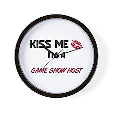 Kiss Me I'm a GAME SHOW HOST Wall Clock