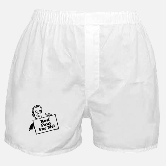 Ron Paul For Me! Boxer Shorts