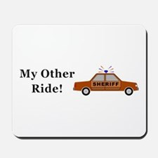 Sheriff My Other Ride Mousepad