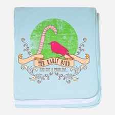 the early bird has got a problem... baby blanket