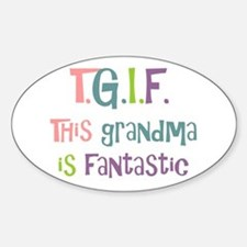Grandma is Fantastic Oval Decal
