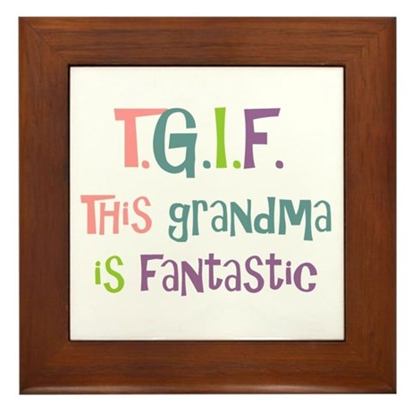 Grandma is Fantastic Framed Tile
