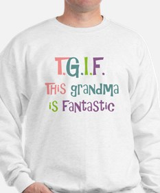 Grandma is Fantastic Sweatshirt