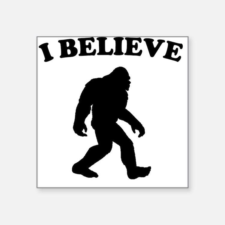 Bigfoot I Believe Sticker