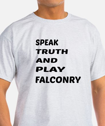 Speak Truth And Play Falconry T-Shirt