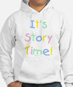 It's Story Time! Hoodie