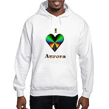 I Love Aurora #4 Hoodie Sweatshirt