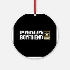 U.S. Army: Proud Boyfriend (Black) Round Ornament