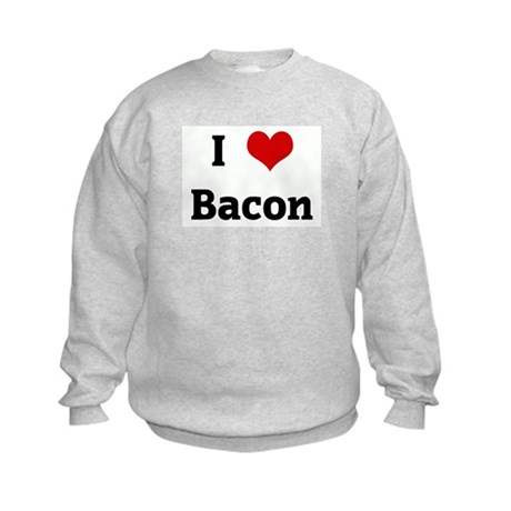I Love Bacon Kids Sweatshirt