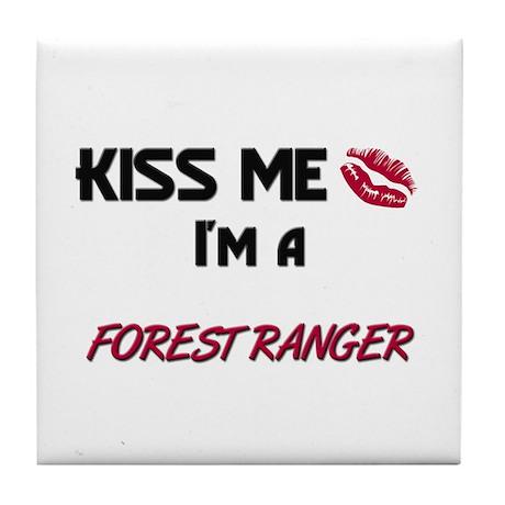 Kiss Me I'm a FOREST RANGER Tile Coaster