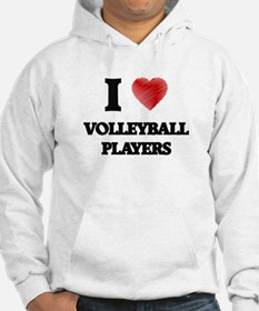I love Volleyball Players Jumper Hoody