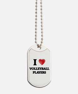 I love Volleyball Players Dog Tags