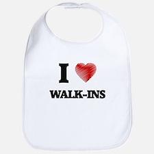I love Walk-Ins Bib