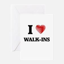 I love Walk-Ins Greeting Cards