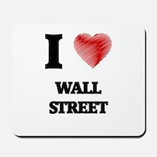 I love Wall Street Mousepad