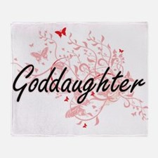 Goddaughter Artistic Design with But Throw Blanket