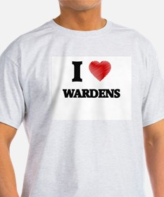 I love Wardens T-Shirt