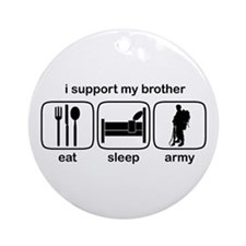 Eat Sleep Army - Support Bro Ornament (Round)