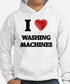I love Washing Machines Hoodie