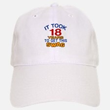 It Took 18 Years To Get This Swag Baseball Baseball Cap
