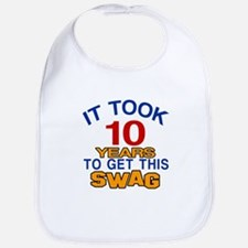 It Took 10 Years To Get This Swag Bib