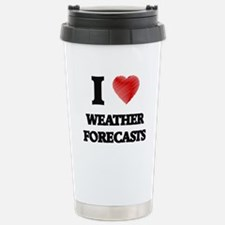 I love Weather Forecast Stainless Steel Travel Mug