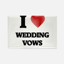 I love Wedding Vows Magnets