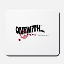 OneWith...Vino Mousepad