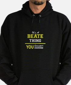 It's A BEATE thing, you wouldn't und Hoodie (dark)