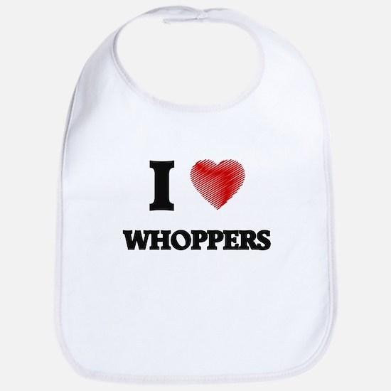 I love Whoppers Bib