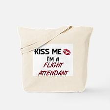Kiss Me I'm a FLIGHT ATTENDANT Tote Bag