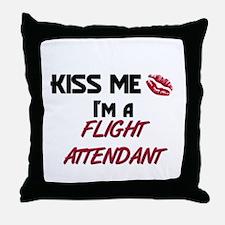 Kiss Me I'm a FLIGHT ATTENDANT Throw Pillow